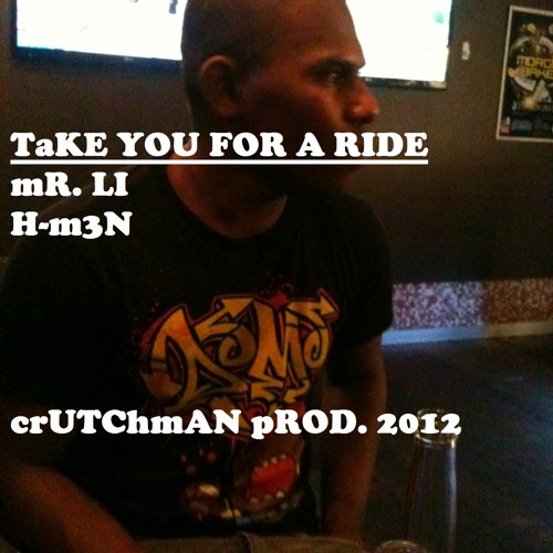 XXX 2012 Take You For a Ride By Mr. Li and H-M3N!! (Crutchman Productions 2012)