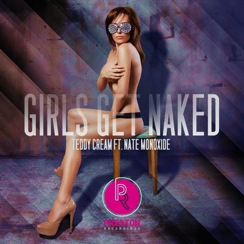 Teddy Cream - Girls Get Naked
