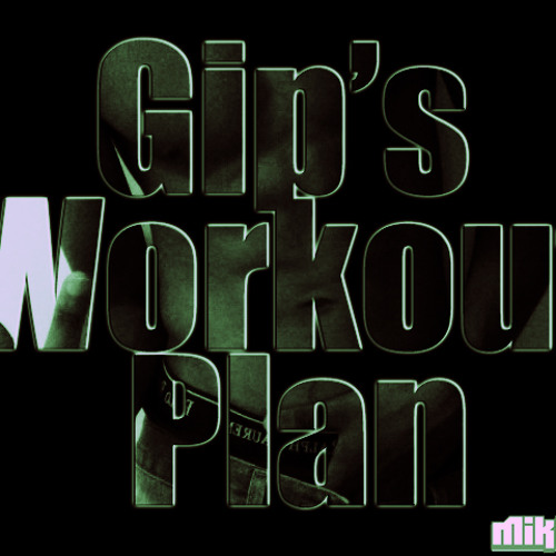 Gip's Workout Plan Instrumental