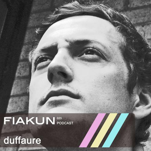 Fiakun Podcast 023 - Duffaure