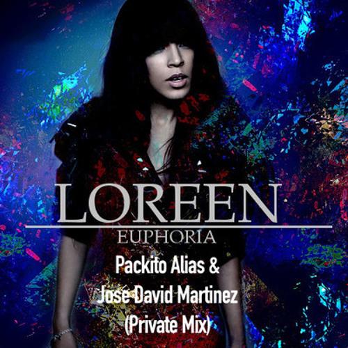 Loreen - Euphoria (Packito Alias & Jose David Martinez Private Mix) - Mashup