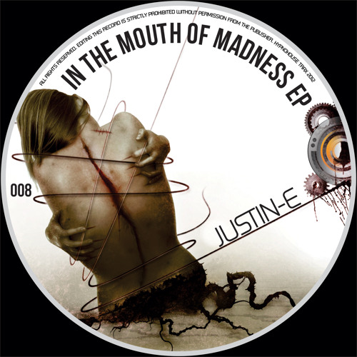 In the mouth of madness-out now on Hypnohouse trax