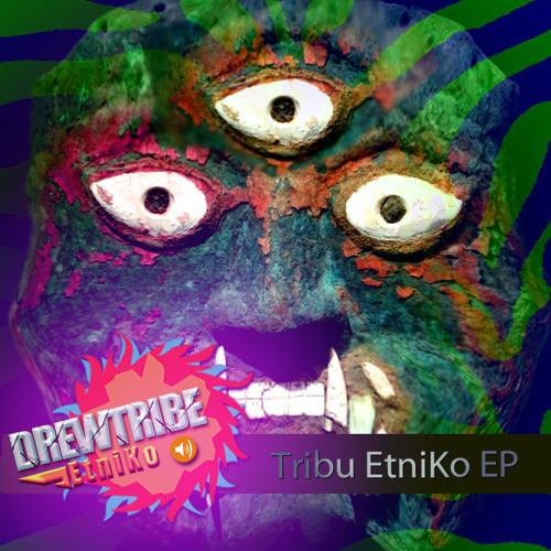 DREWTRIBE - TRIBU EtniKo ( 5am Mix) -SC cut