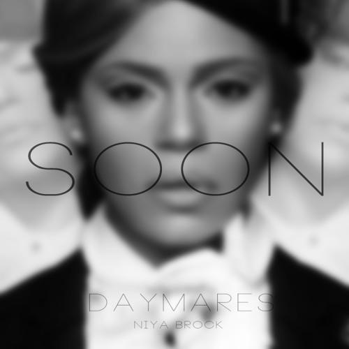 Soon - Prod Niya Brock