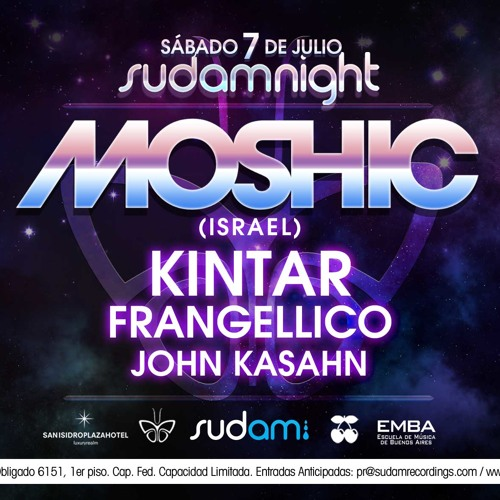 MOSHIC JULY 2012 Episode (LIVE FROM PACHA BUENOS AIRES SUDAMs NIGHTS)Part1