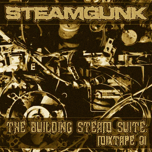 The Building Steam Suite: Mixtape 01