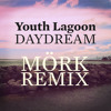 Youth Lagoon - Daydream (Mörk's Epic Snares Remix)
