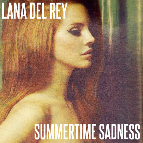 Lana Del Rey - Summertime Sadness (Todd Terry Remix)