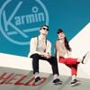 Karmin Hello (Laidback Luke Dub Mix)