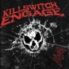 Killswitch Engaged - This Fire Burns (Altered Version)