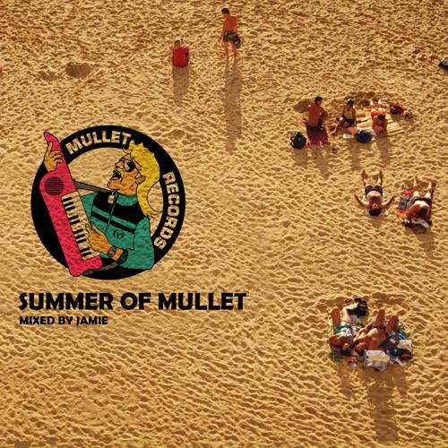 Summer of mullet