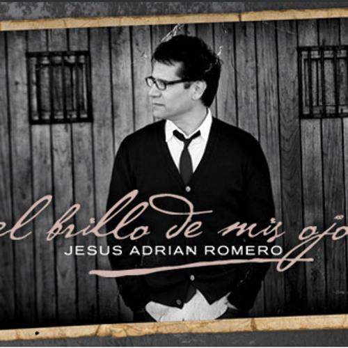 El Brillo De Mis Ojos - Jesus Adrian Romero ( Gux Jimenez Remix )