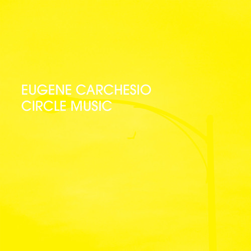Eugene Carchesio - Circle Music five