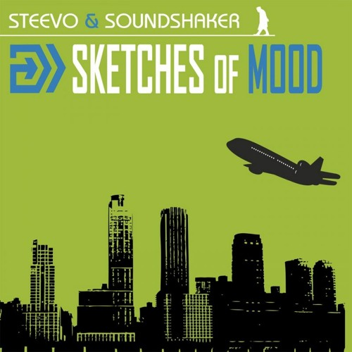 Steevo and Soundshaker - Sketches of Mood - medley
