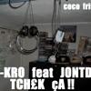 S-kro feat Jontdh - Tchek sa !!!