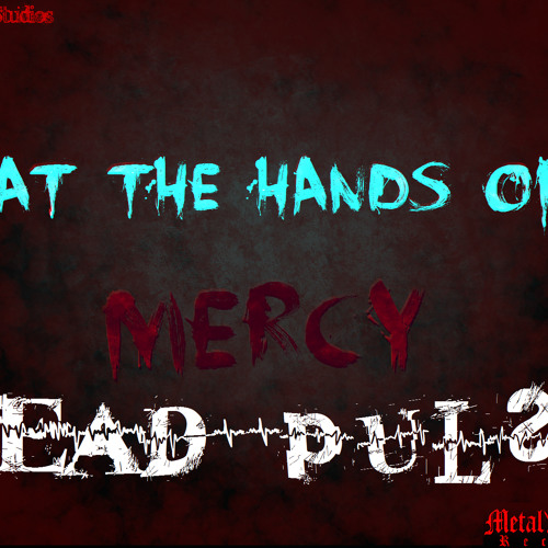 At The Hands Of Mercy - Infection