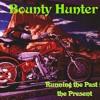 Bounty Hunter 2003 - Green Grass & High Tides