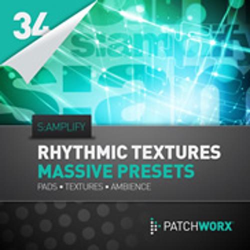 Samplify - Rhythmic Textures Massive Presets