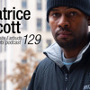 LWE Podcast 129: Patrice Scott
