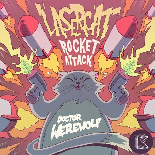 Doctor Werewolf - Lasercat Rocket Attack (Specimen A Remix)