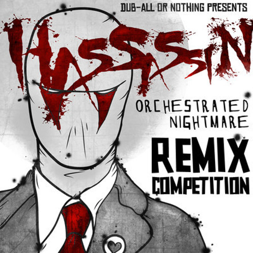 Hassassin-Orchestrated Nightmare (Blast Core Remix)