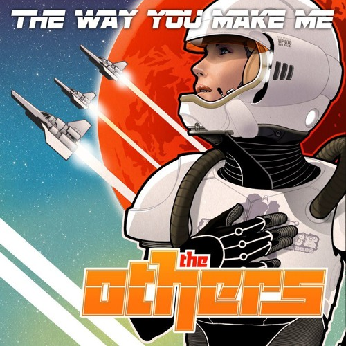 The Others - The Way You Make Me (BeatauCue Remix)