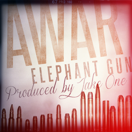 AWAR - Elephant Gun (Prod. Jake One)