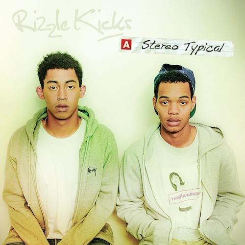 Rizzle Kicks – Dreamers