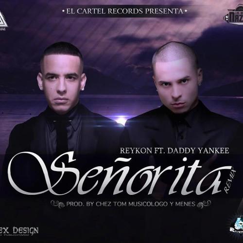 Reykon 'El Lider' Ft Daddy Yankee - Señorita -  (Extended club  mix by Djpp)