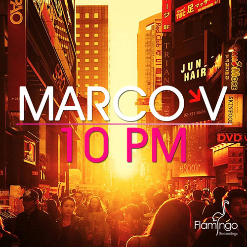 Marco V - 10PM preview
