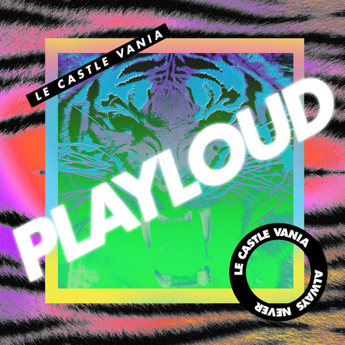Le Castle Vania - Play Loud *FREE DOWNLOAD!*