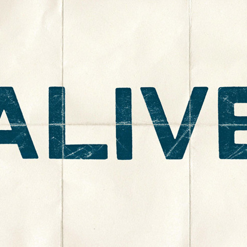 Alive - Produced by Ben Hedibi