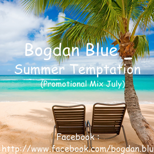 Doru Bogdan - Summer Temptation (Promotional Mix July)