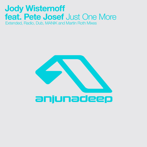 Jody Wisternoff - Just One More (Martin Roth Remix) PREVIEW