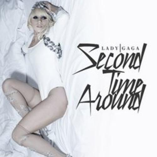 Lady Gaga - Second time around