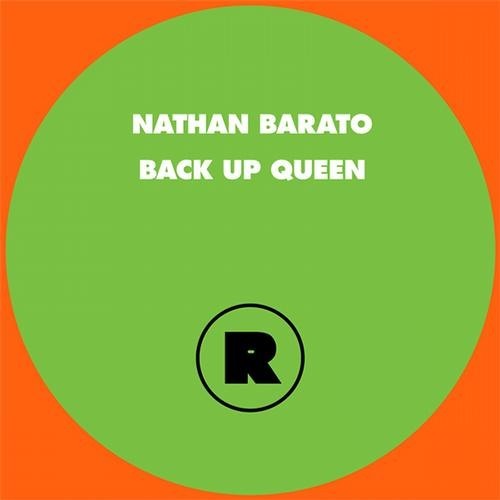 Nathan Barato feat The Ride Committee & Roxy - Back Up Queen [Rekids]