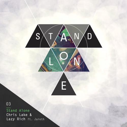 Chris Lake & Lazy Rich - Stand Alone Remixes