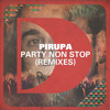Pirupa - Party Non Stop (Huxley Remix) [Defected]