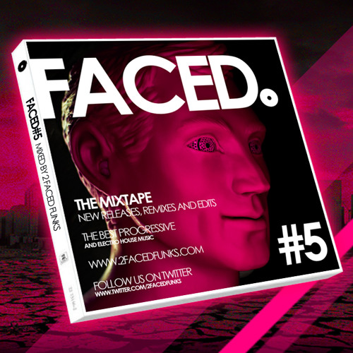 FACED#5 - Mixed by 2 Faced Funks