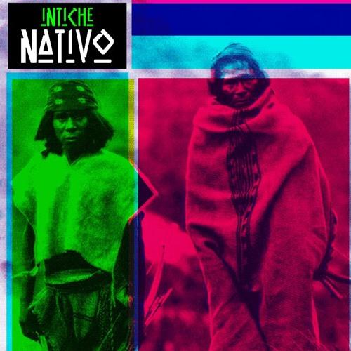 [KR005]  NATIVO- by INTI CHE