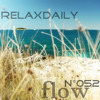 relaxdaily N°052 (flow) - Peaceful, Soothing Background Music Instrumental