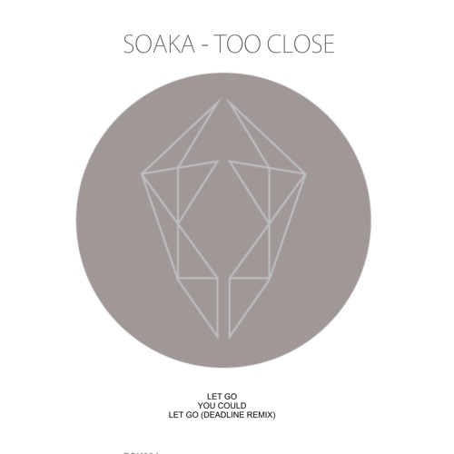 Soaka - Too Close Preview - PSK004 - OUT NOW