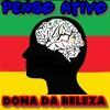 Penso Ativo - Dona da Beleza (Favela Record's Mix) mp3