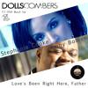 Dolls Combers with Stephanie Cooke & Kenny Bobien - Love's Been Right Here, Father (FJ OSH Mash Up)