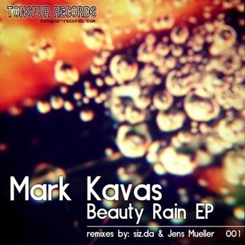 Mark Kavas - Beauty Rain (siz.da LIVE-Remix) - [Snippet]