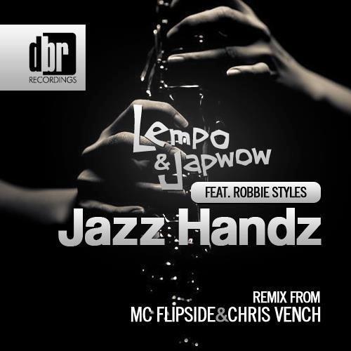 Lempo & Japwow ft Robbie Styles - Jazz Hands (DBR Recordings)