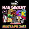 Puma presents Mad Decent Block Party 2012 - Mixed by Paul Devro