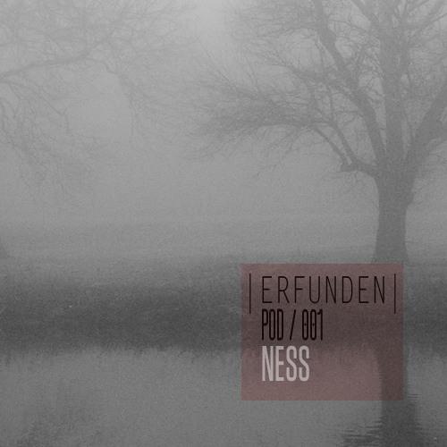 ERFUNDEN | Pod 001 | Ness