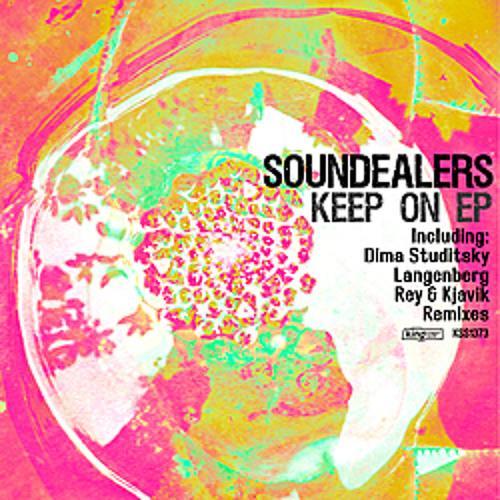 Soundealers - Keep On (Dima Studitsky Remix)