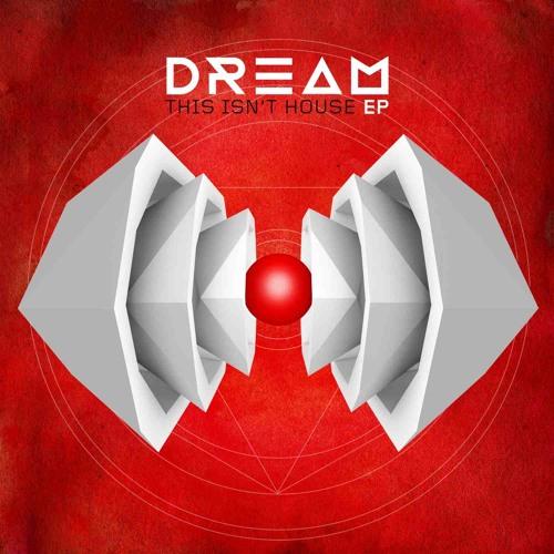 Dream - This Isn't House (Topher Jones Remix)